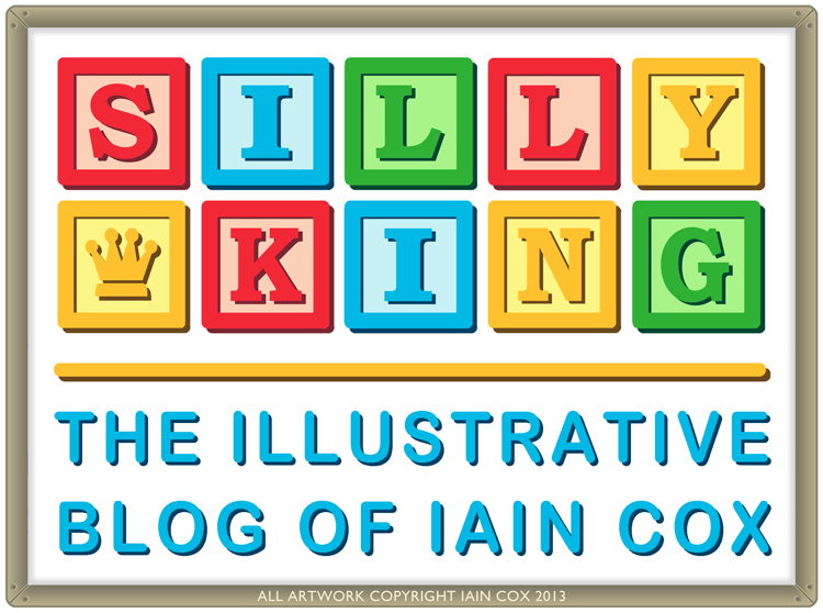 Silly King - The Illustrative blog of Iain Cox