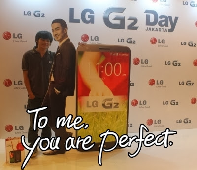 LG G2, To me you are perfect