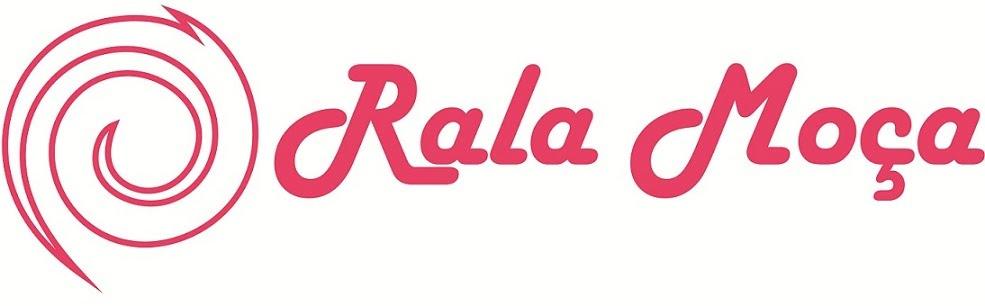 Rala Moça