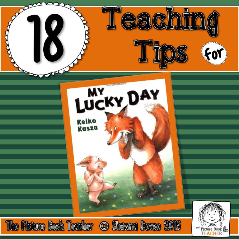 The Picture Book Teacher\'s Edition: My Lucky Day by Keiko Kasza ...