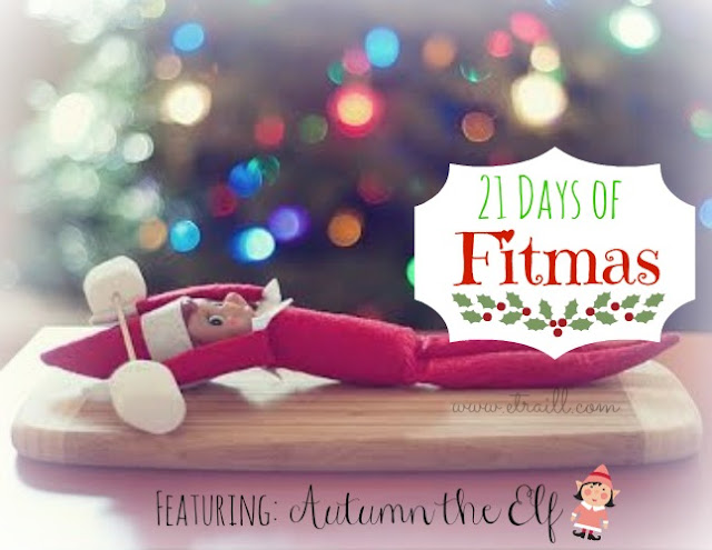 Erin Traill, diamond beachbody coach, fitmas, elf on the shelf, holiday budget, holiday weight loss, 21 day fix, Autumn Calabrese, clean eating recipe, fit mom, weight loss support