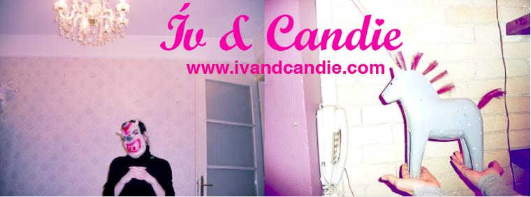 Ív & Candie's wonderland