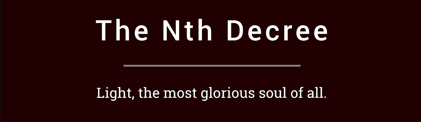 The Nth Decree