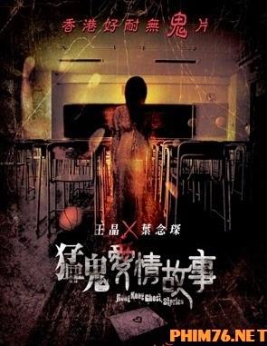 Chuyện Tình Ma Quỷ - Hong Kong Ghost Stories