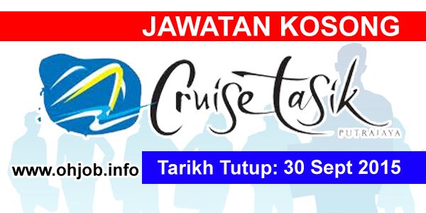 Jawatan Kerja Kosong Cruise Tasik Putrajaya (CTP) logo www.ohjob.info september 2015