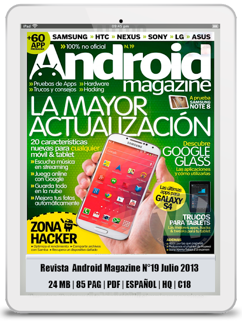 Revista Android Magazine N°19 Julio 2013 – La mayor Actualizacion PDF