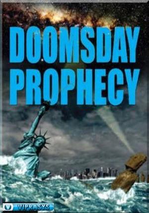 Lời Tiên Tri Về Ngày Tận Thế 2011 VIETSUB - Doomsday Prophecy (2011) VIETSUB