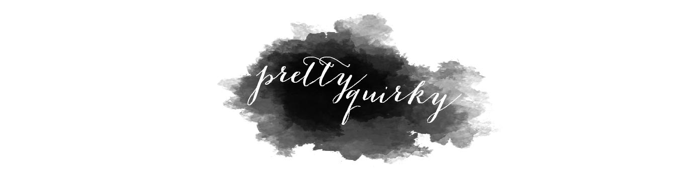 Pretty Quirky