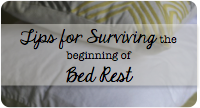Tips Surviving Beginning Bed Rest
