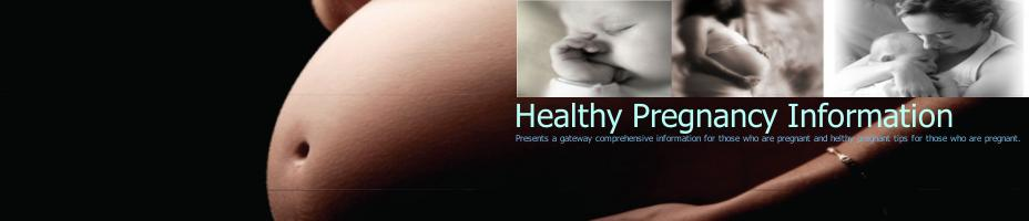 Healthy Pregnancy Information