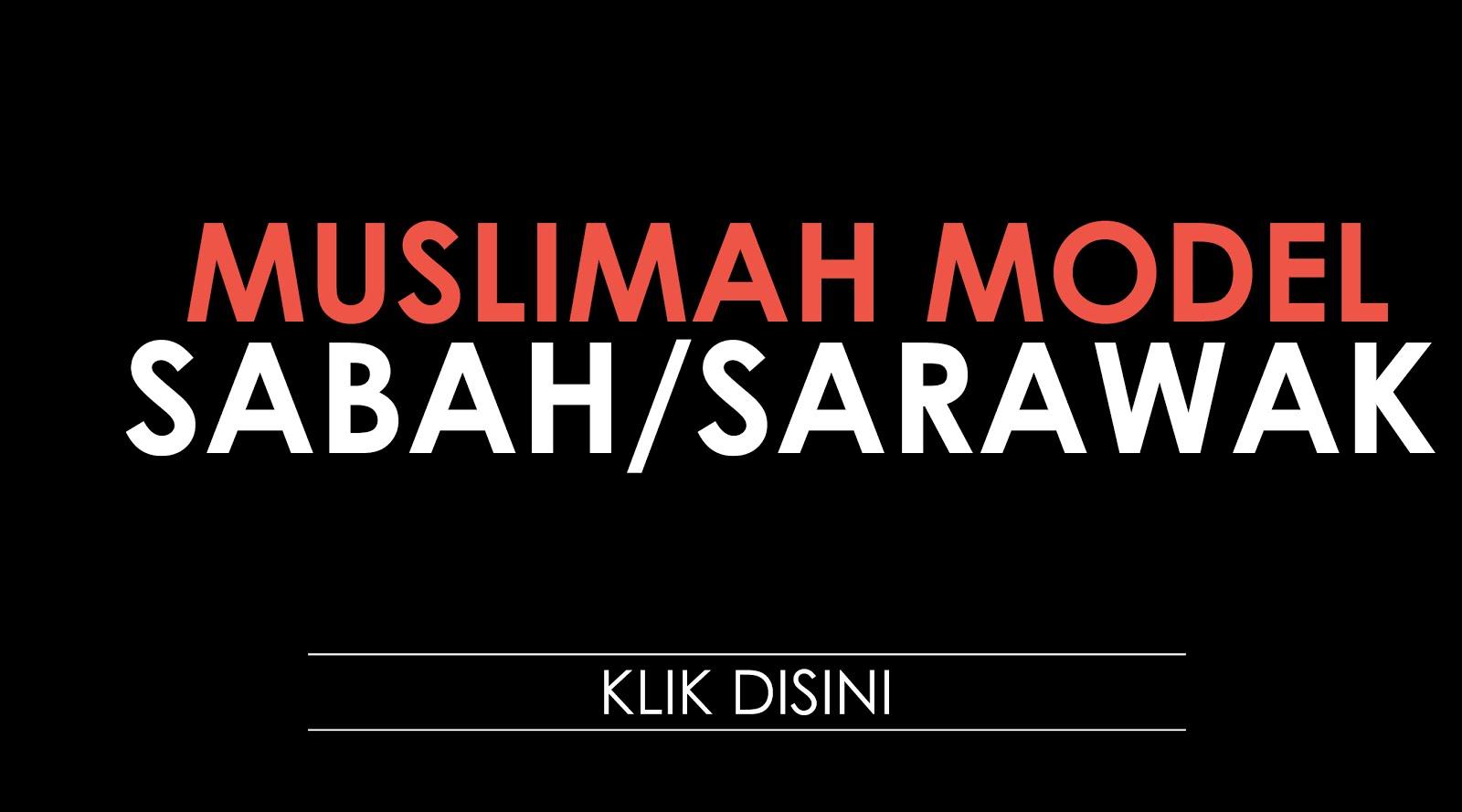 SENARAI MUSLIMAH MODEL SABAH SARAWAK