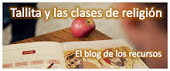 TALLITA Y LAS CLASES DE RELIGIÓN.