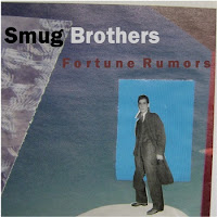 Smug Brothers - Fortune Rumors (2011) - a brief evaluation