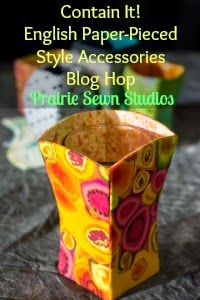 """Contain It! English Paper-Pieced Accessories"" Blog Hop from Prairie Sewn Studios"