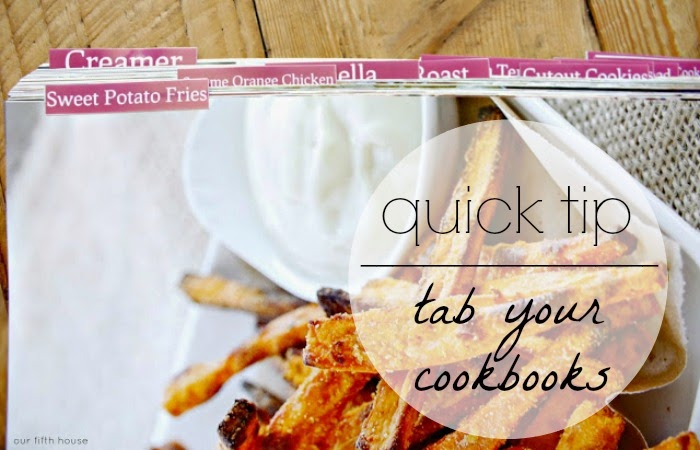 Our FIfth House quick tip - tab your cookbooks