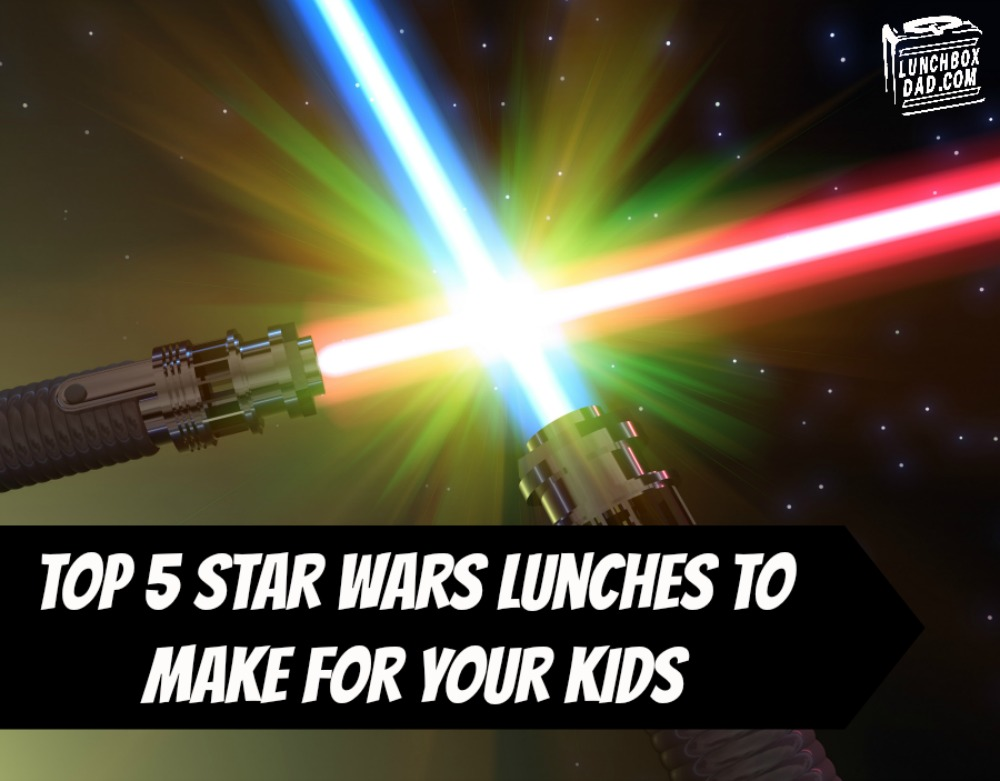 Top 5 Star Wars lunches to make for your kids