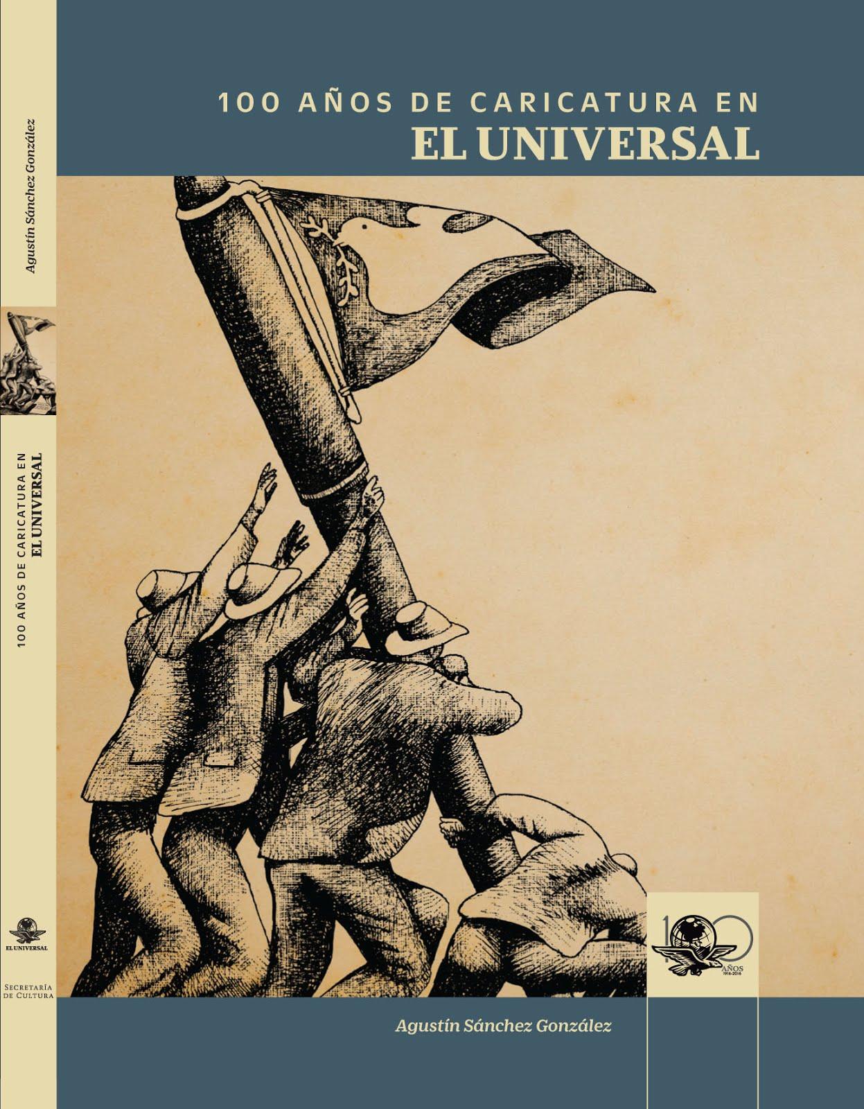 Cien años de caricatura de El Universal
