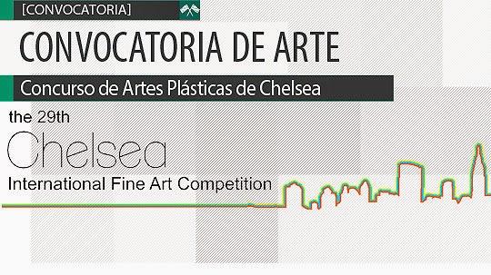Convocatoria de Arte. Concurso de Artes Plásticas de Chelsea