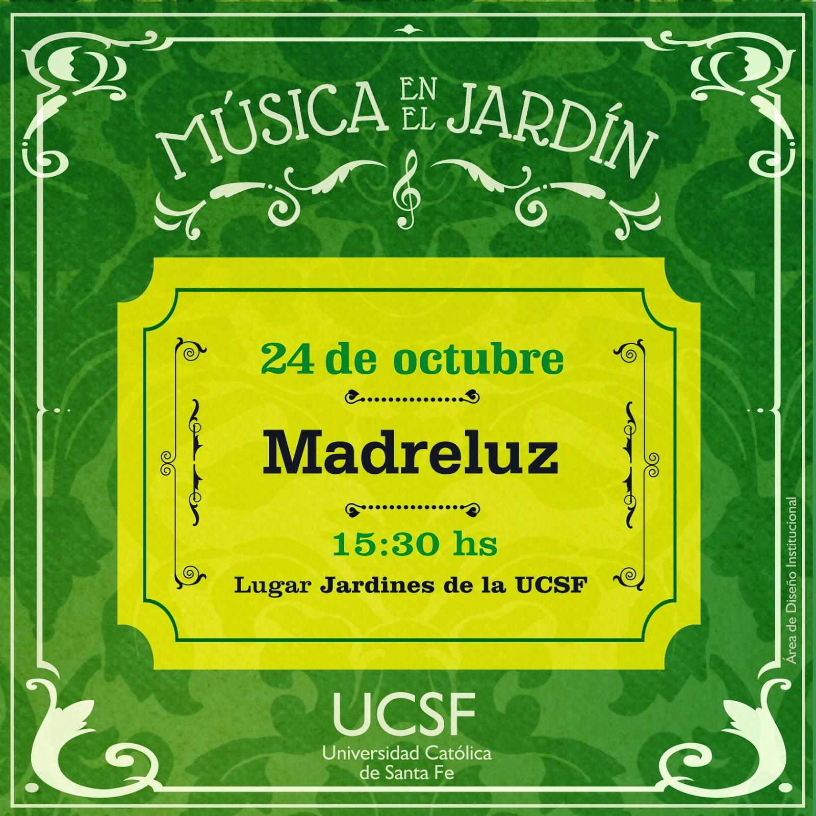 Madreluz en el ciclo m sica en el jard n ucsf for Cancion en el jardin