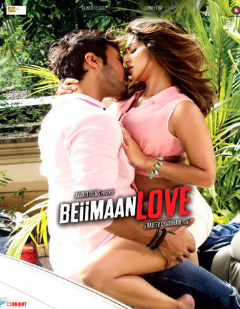 Beiimaan Love 2016 Hindi HD Official Trailer 720p Full Theatrical Trailer Free Download And Watch Online at 300mb.cc