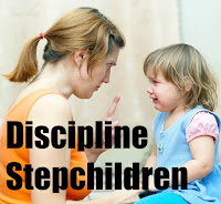 discipline stepchildren, stepmom, step mothers