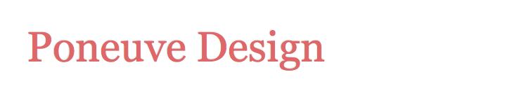 Poneuve Design