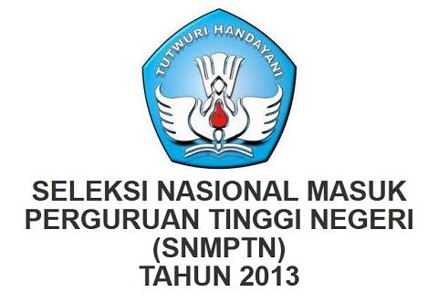 Press Release Ketentuan, Persyaratan, Tata Cara dan Jadwal SNMPTN 2013