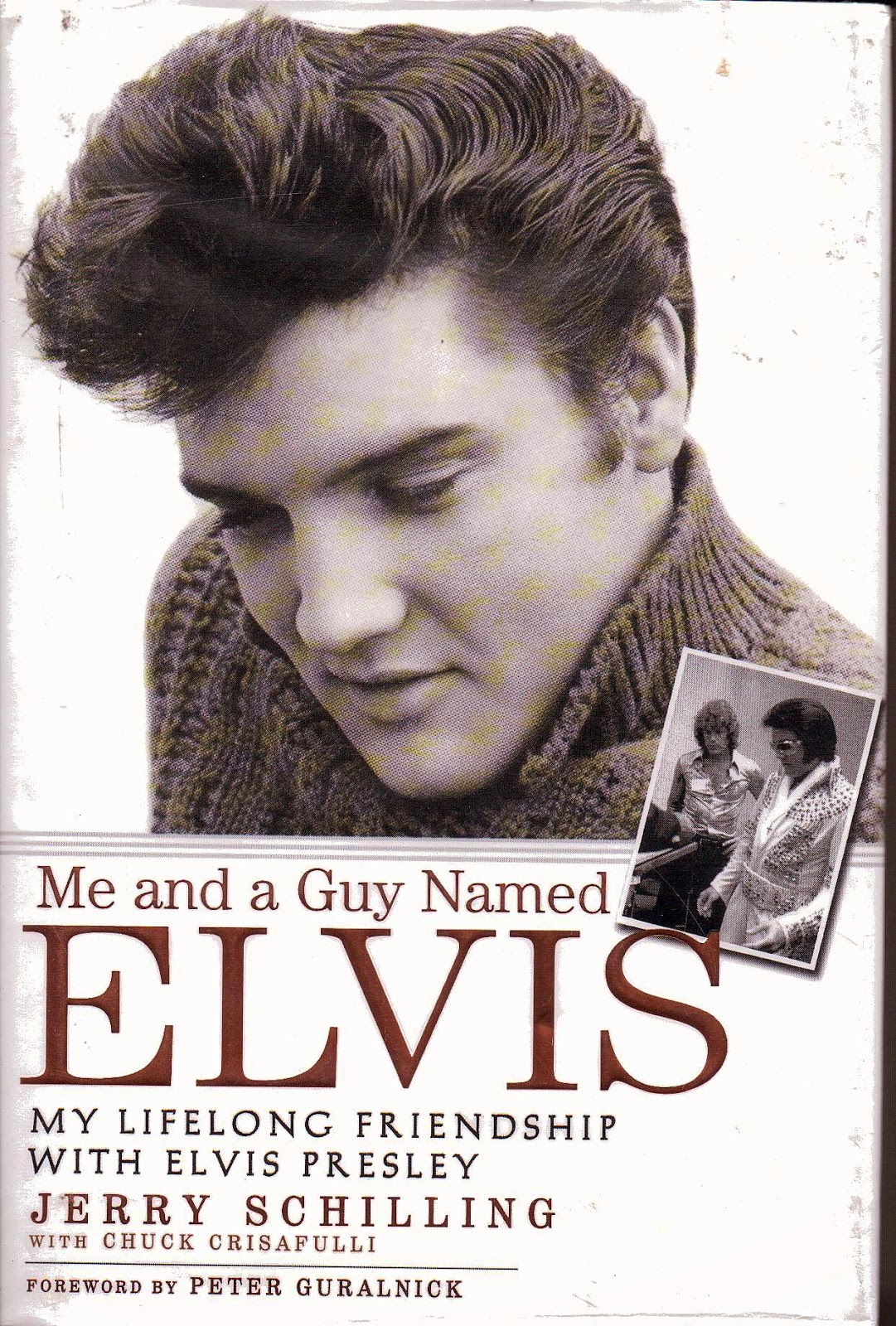 "Résultat de recherche d'images pour ""jerry schilling me and a guy named elvis: my lifelong friendship with elvis presley"""