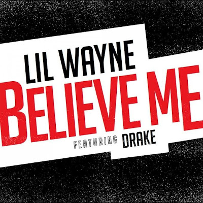 cover portada de believe me de lil wayne y drake cancion single tha carter v 5 C5