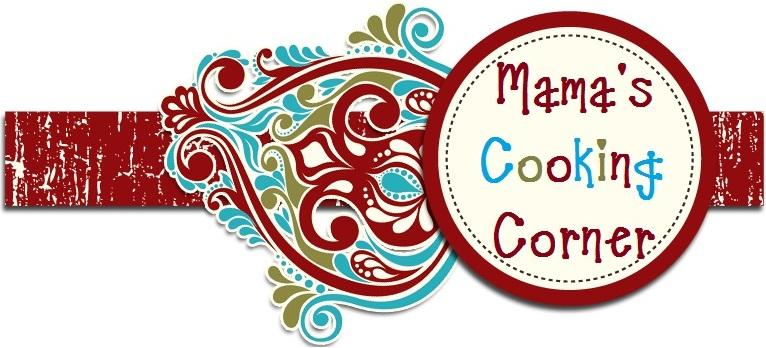Mama's Cooking Corner