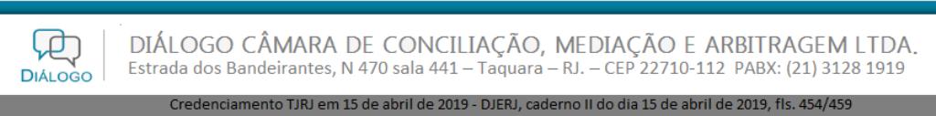 DIÁLOGO CÂMARA DE CONCILIAÇÃO, MEDIAÇÃO E ARBITRAGEM.