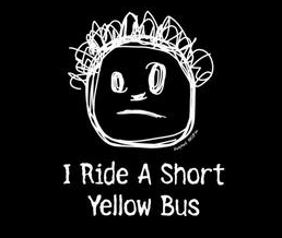 I Ride a Short Yellow Bus T-Shirt