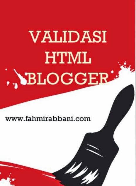 Cara Validasi HTML Blog di Blogger