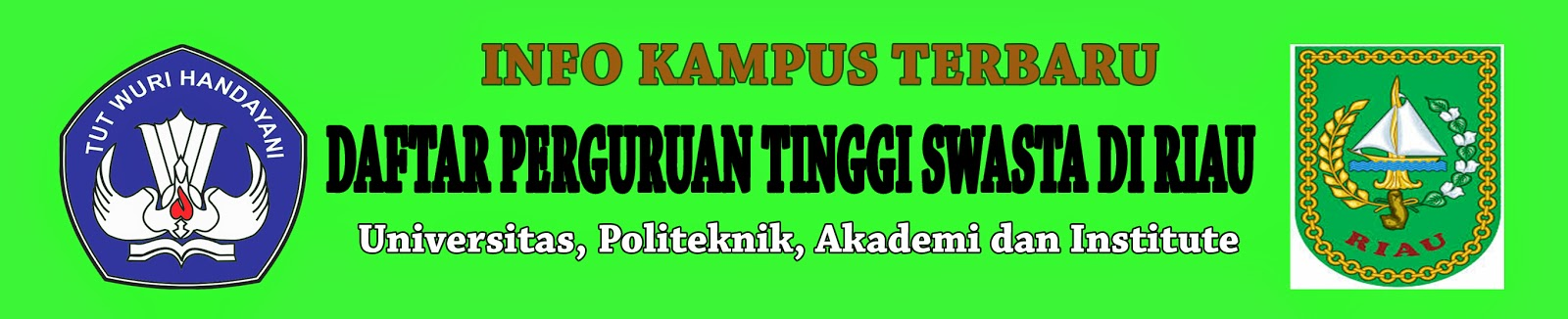 Daftar Lengkap Perguruan Tinggi Swasta Di Riau