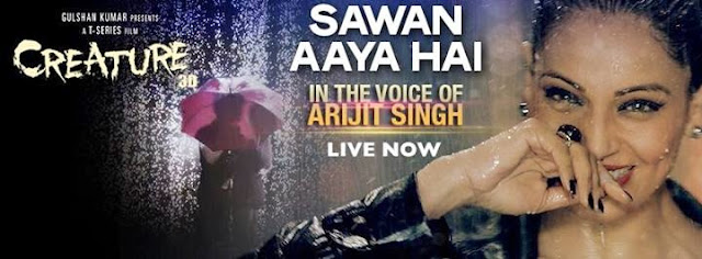 Sawan Aaya Hai Creature 3D 2014 Video Song 720p Arijit Singh