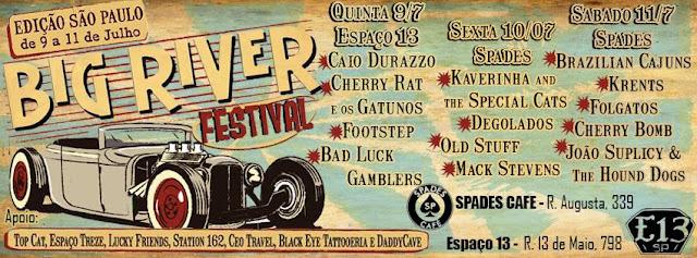 Big River Festival - Brazil em Julho!