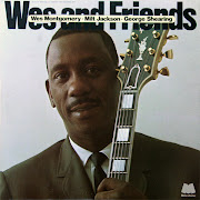 WES MONTGOMERY Wes and Friends Recording Date October 910, 1961. Personnel: