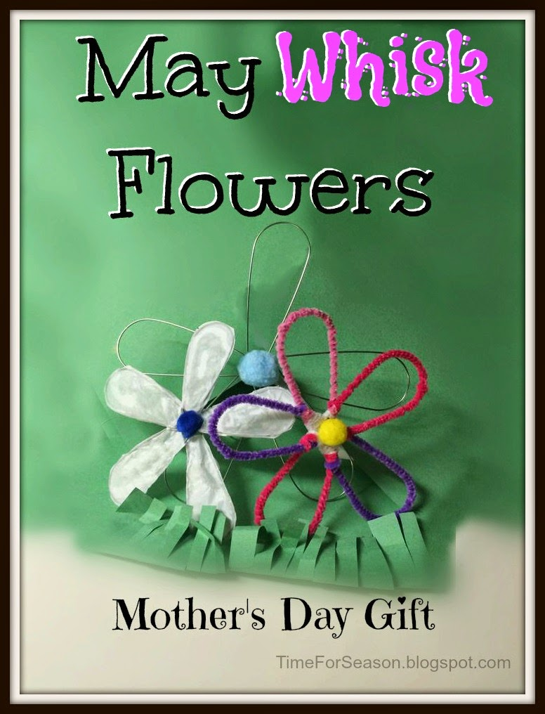 http://timeforseason.blogspot.com/2014/04/whisk-flower-for-mother-day.html