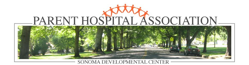Parent Hospital Association at Sonoma Developmental Center