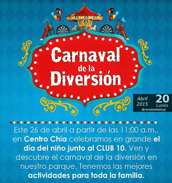 Carnaval-Diversión-Centro-Chía-dia-de-los-niños-abril-2015