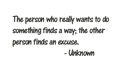 life inspiration quotes making excuses excuses be gone