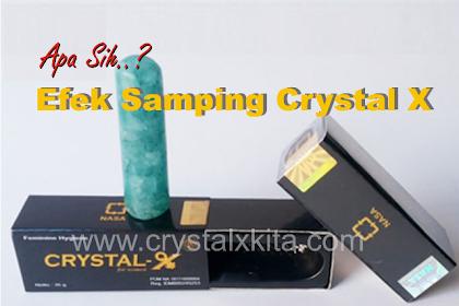 Beberapa Efek Samping Setelah Pemakaian Crystal X