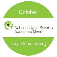 Circular logo with text: October, National Cyber Security Awareness Month, staysafeonline.org