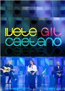 Download Baixar Ivete Caetano e Gil: Especial de Fim de Ano