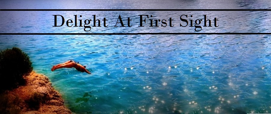 ♥ Delight At First Sight ♥