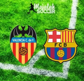 Valencia vs Barcelona - Prediksi Bola Majalah Soccer
