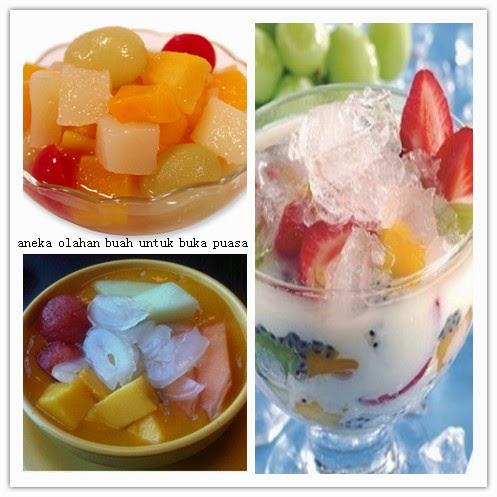aneka olahan buah untuk berbuka puasa