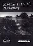 Liebig's en el Paraguay, 1865 - 1965