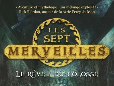 Les sept merveilles, tome 1 : Le réveil du colosse de Peter Lerangis