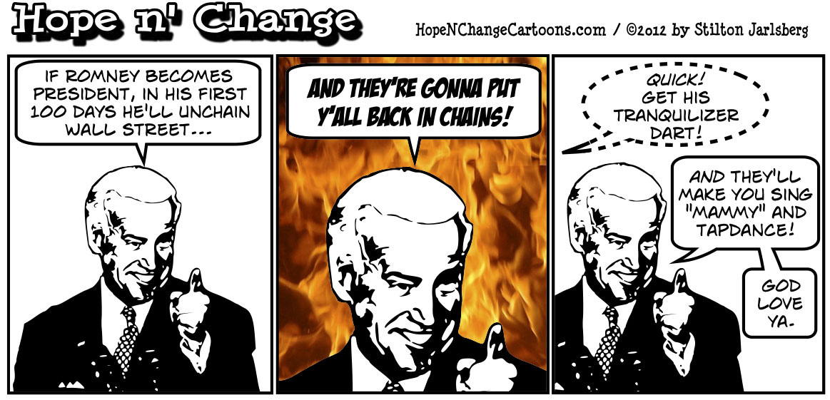 Joe Biden tells black audience that Romney will put them back in chains, hopenchange, hope and change, hope n' change, tea party, conservative, obama jokes, stilton jarlsberg